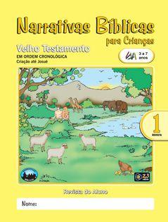 LIÇÃO NARRATIVAS BÍBLICAS VELHO TESTAMENTO 1 - 3 A 7ALUNO