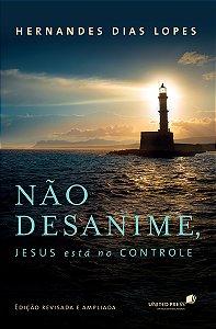 NÃO DESANIME JESUS ESTÁ NO CONTROLE