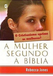 A MULHER SEGUNDO A BÍBLIA