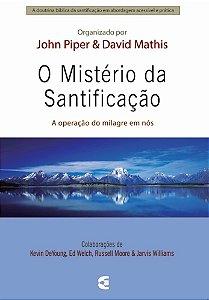 MISTÉRIO DA SANTIFICAÇÃO