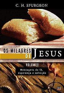 MILAGRES DE JESUS - VOL. 2
