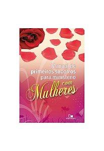 MANUAL DE PRIMEIROS SOCORROS PARA MINISTÉRIO - COM MULHERES