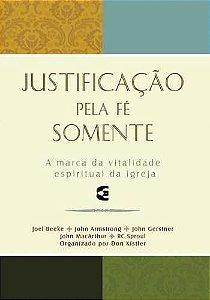 JUSTIFICAÇÃO PELA FÉ SOMENTE