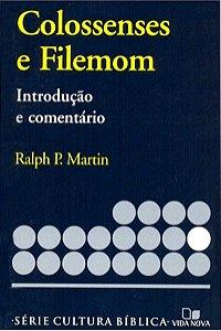 INTRODUÇÃO E COMENTÁRIO - COLOSSENSES E FILEMOM