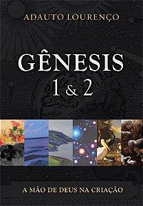 GÊNESIS 1 & 2