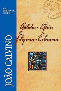 GÁLATAS-EFÉSIOS-FILIPENSES-COLOSSENSES