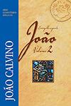 EVANGELHO DE JOÃO VOL. 2 - JOÃO CALVINO