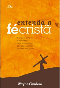 ENTENDA A FÉ CRISTÃ