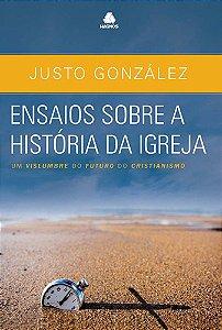 ENSAIOS SOBRE A HISTÓRIA DA IGREJA