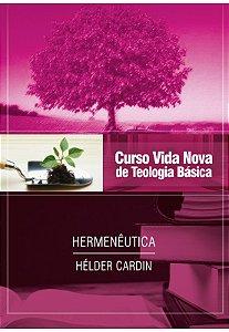 CURSO VIDA NOVA DE TEOLOGIA BÁSICA VOL. 13 - HERMENÊUTICA