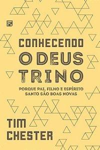 CONHECENDO O DEUS TRINO