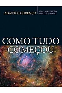 COMO TUDO COMEÇOU