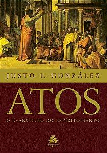 ATOS O EVANGELHO DO ESPÍRITO SANTO
