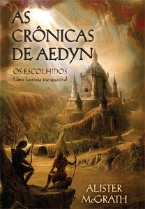 AS CRÔNICAS DE AEDYN - OS ESCOLHIDOS