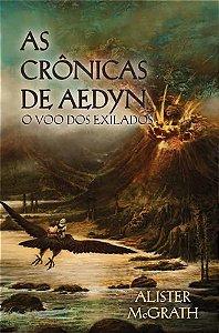 AS CRÔNICAS DE AEDYN - O VÔO DOS EXILADOS