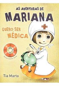 AS AVENTURAS DE MARIANA - QUERO SER MÉDICA