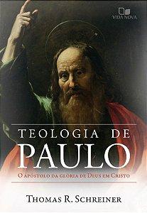 A TEOLOGIA DE PAULO
