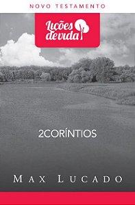 2 CORÍNTIOS - LIÇÕES DE VIDA
