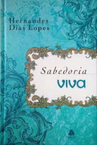 DEVOCIONAL SABEDORIA VIVA - CAPA DURA