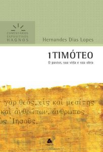 1 TIMÓTEO - COMENTÁRIOS EXPOSITIVOS
