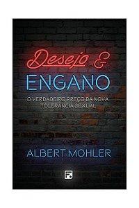 DESEJO E ENGANO - 2a. EDIÇÃO