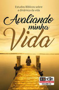 AVALIANDO MINHA VIDA