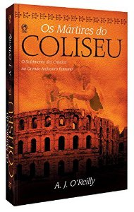 OS MÁRTIRES DO COLISEU