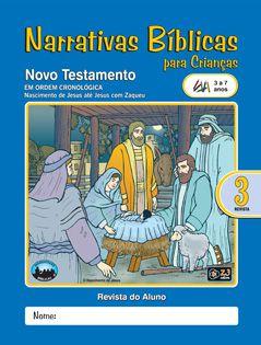 LIÇÃO NARRATIVAS BÍBLICAS NOVO TESTAMENTO 3 - 3 A 7 ALUNO