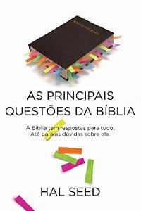 AS PRINCIPAIS QUESTÕES DA BÍBLIA