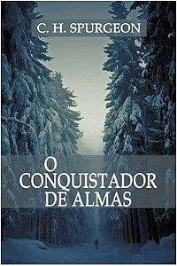 O CONQUISTADOR DE ALMAS