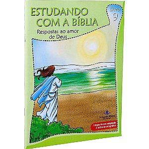REVISTA ESTUDANDO COM A BÍBLIA - LIVRO 9 - RESPOSTAS AO AMOR DE DEUS
