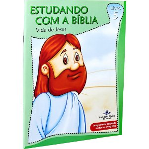 REVISTA ESTUDANDO COM A BÍBLIA - LIVRO 5 - VIDA DE JESUS
