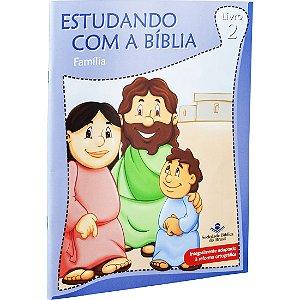 REVISTA ESTUDANDO COM A BÍBLIA - LIVRO 2 - FAMÍLIA