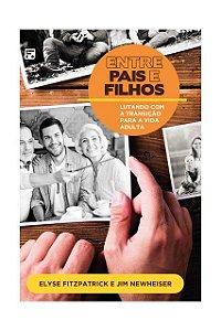 ENTRE PAIS E FILHOS