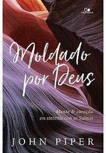 MOLDADO POR DEUS