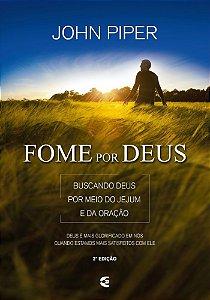 FOME POR DEUS - 2a. EDIÇÃO