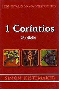 COMENTÁRIO DO NOVO TESTAMENTO - 1 CORINTIOS (2a EDIÇÃO)