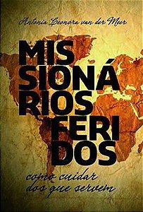 MISSIONÁRIOS FERIDOS