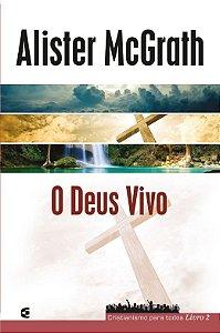 DEUS VIVO - CRISTIANISMO PARA TODOS 2