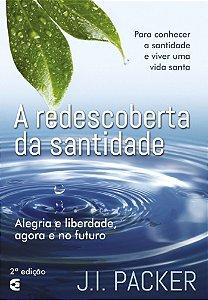 REDESCOBERTA DA SANTIDADE - 2a. EDIÇÃO