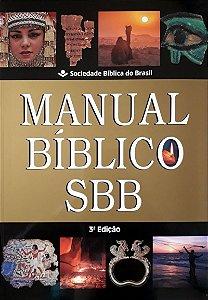 MANUAL BÍBLICO SBB 3a. EDIÇÃO ILUSTRADA