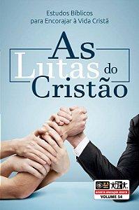 LIÇÃO AS LUTAS DO CRISTÃO