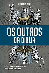 OS OUTROS DA BIBLIA