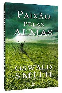 PAIXÃO PELAS ALMAS - EDIÇÃO DE BOLSO
