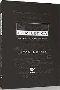 HOMILÉTICA, DA PESQUISA AO PÚLPITO