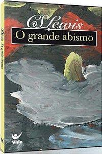 O GRANDE ABISMO