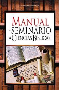 MANUAL DO SEMINÁRIO DE CIÊNCIAS BÍBLICAS