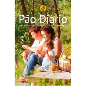 DEVOCIONAL PÃO DIÁRIO 23 - FAMÍLIA