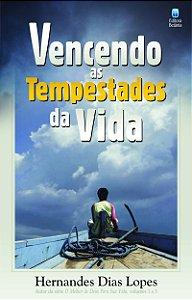 VENCENDO AS TEMPESTADES DA VIDA