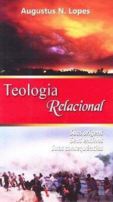 TEOLOGIA RELACIONAL - AUGUSTUS NICODEMUS